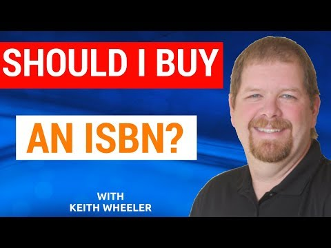 Should I Buy an ISBN for My Book?