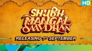 Shubh Mangal Saavdhan | Mudit & Sugandha | Trailer Out on 1st August