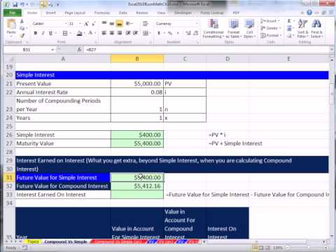 Excel 2010 Business Math 80: Compare Simple & Compound Interest & Future Value Calculations