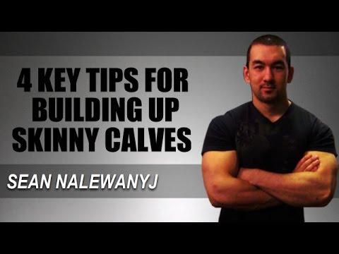 Calf Training For Mass: 4 Tips To Build Skinny Calves