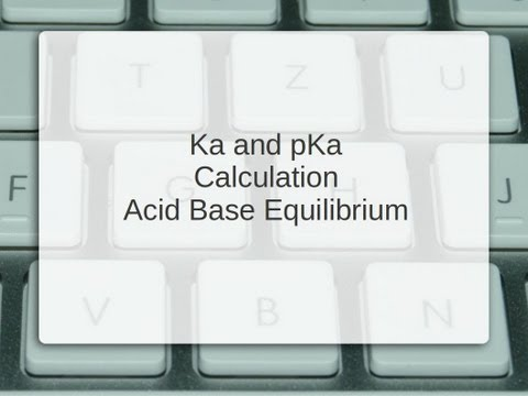 Ka and pKa calculations | Acid Base Equilibrium | from pH