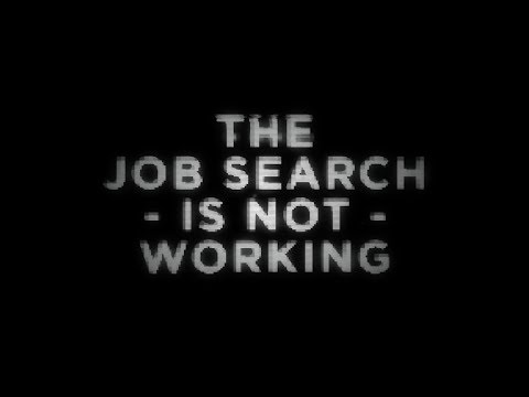 Job Search Is Not Working