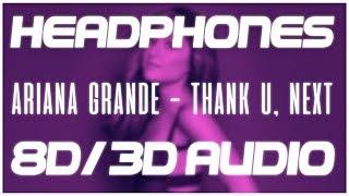 Ariana Grande  Thank U Next 8d Audio  3d Audio