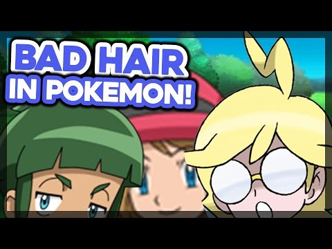 Top 10 WORST Hair Styles in Pokémon!