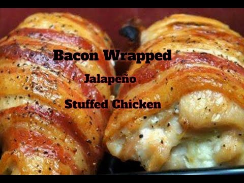 Bacon Wrapped Jalapeno Stuffed Chicken !!