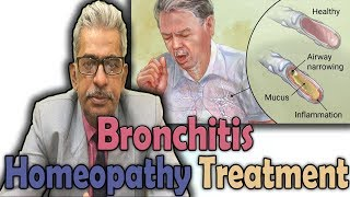 Bronchitis - Symptoms and Treatment in Homeopathy by Dr. P.S Tiwari