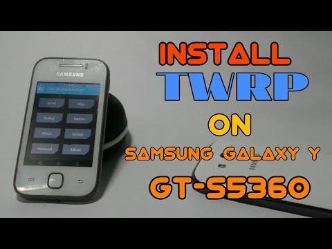 Install twrp on samsung galaxy Y gt-s5360