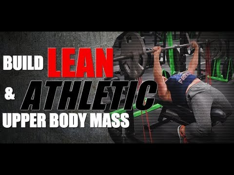 Upper Body Exercises to Build Lean & Powerful Muscle