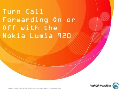 Turn Call Forwarding On or Off with the Nokia Lumia 920: AT&T How To Video Series