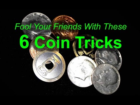 Six Coin Tricks to Fool Your Friends