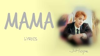 Download BTS J-Hope - 'MAMA' [Han|Rom|Eng lyrics] [FULL Version] Video