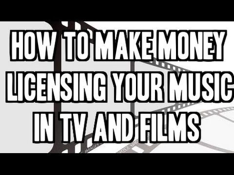 How To Make Money Licensing Your Music In TV And Films