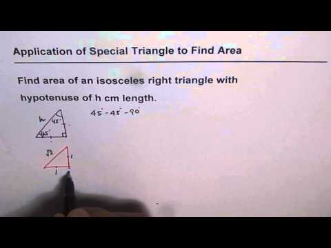 Area of an Isosceles Right Triangle with hypotenuse h