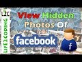 How to See Hidden Photos of any Facebook User