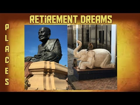 Retirement Dreams: Nature Hikes, Temples, Elephants, Monkeys and Caves