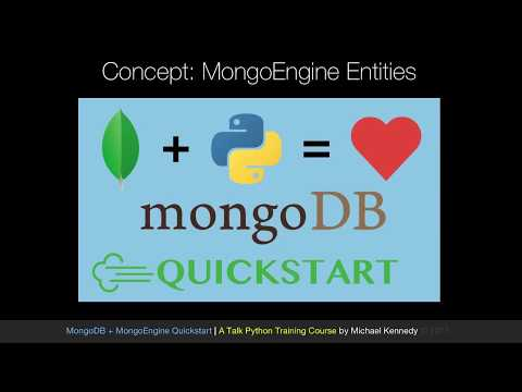 MongoDB and Python Quickstart (6/21): Concept: mongoengine entities