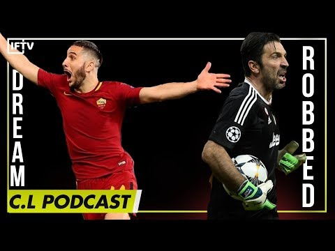 JUVE GET SCREWED, ROMA DO THE UNTHINKABLE | UCL Podcast