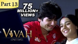 Vivah Full Movie | (Part 13/14) | New Released Full Hindi Movies | Latest Bollywood Movies