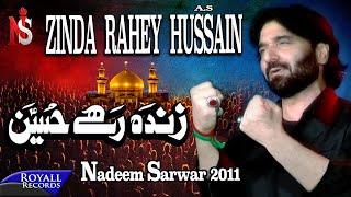 Nadeem Sarwar   Zinda Rahey Hussain   2011