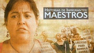 Historias de Inmigrantes: Maestros  • BRAVE NEW FILMS