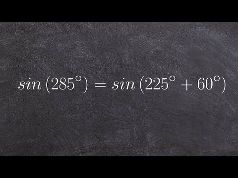 Evaluate for the sine of an angle using the sum of two angles