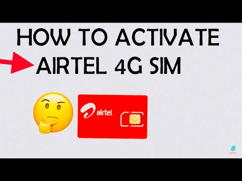 How to activate airtel 4G sim simply....?