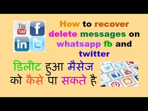 How to recover delete messages on whatsapp fb and twitter and more