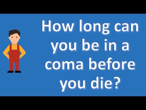 How long can you be in a coma before you die ? | Best Health FAQ Channel