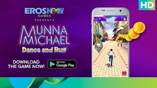 Munna Michael Dance & Run | Official Game | Available on Google Play