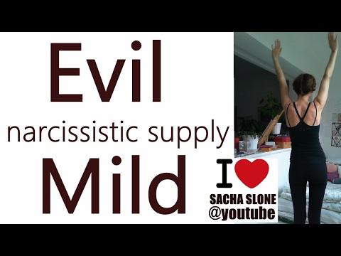 Evil Narcissistic Supply vs Mild Supply