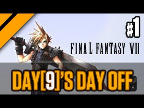 Day[9]'s Day Off - Final Fantasy VII P1