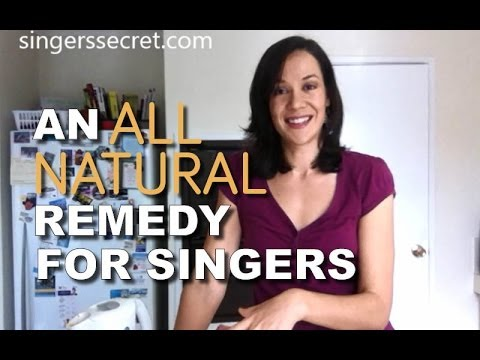 Natural Remedies For Singers