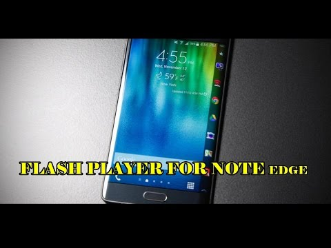 How To Get Adobe Flash Player For GALAXY NOTE EDGE And All Android Device