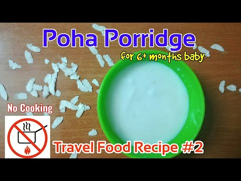 Instant Food for baby  Poha Porridge  Baby food while Travelling