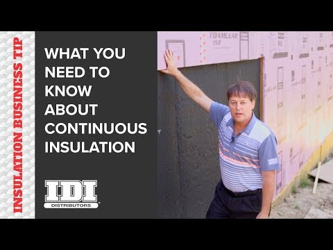 What is Continuous Insulation — A Guide for Insulators and Contractors