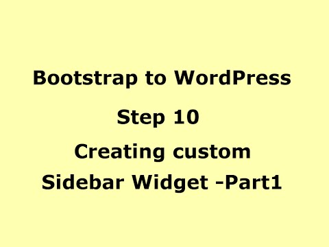 WordPress Tutorial -Creating custom Sidebar Widgets-Part1 -Step10