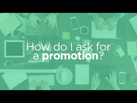 How do I ask for a Promotion? | Work Differently