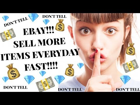 How To Sell On eBay For Beginners : Sell More Items Everyday (Fast) !!