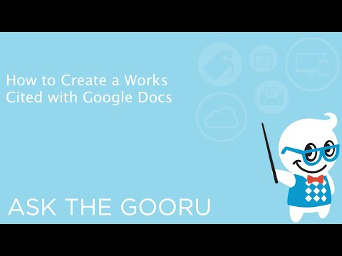 How to Create a Works Cited with Google Docs