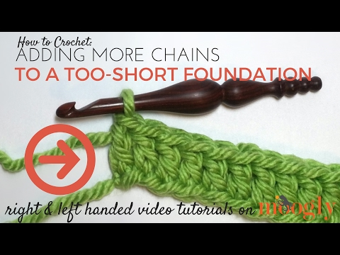 How to Crochet: Adding More Chains to a Too-Short Foundation (Right Handed)
