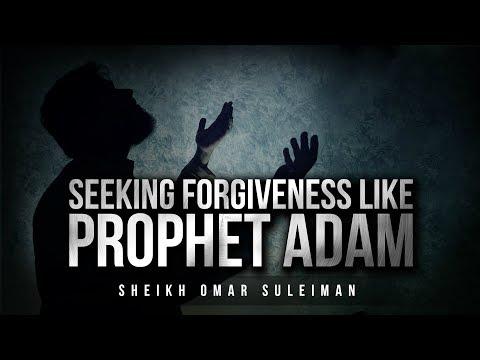 Make Dua Like Prophet Adam - 2 Steps To Allah's Forgiveness [Omar Suleiman]