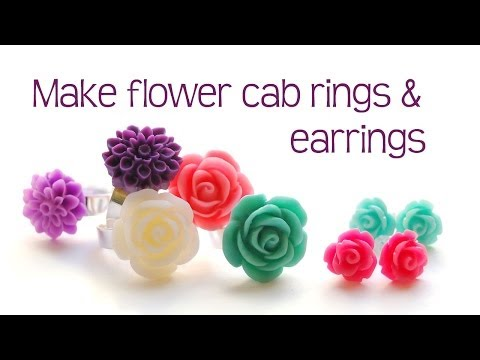 Flower cab rings and rose earring tutorial - jewelry making
