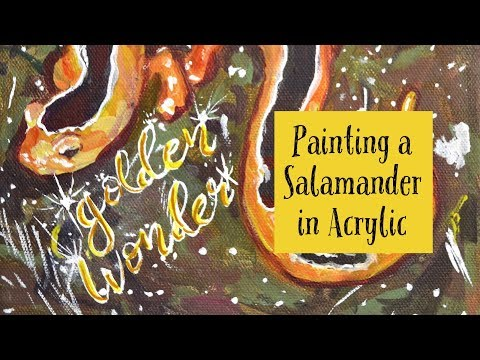 Painting for the Salamanders