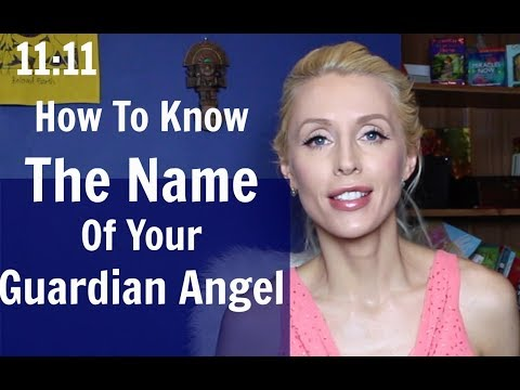 How to Know the NAME of your GUARDIAN ANGEL