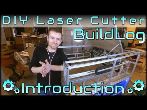 DIY Laser Cutter Buildlog - Introduction