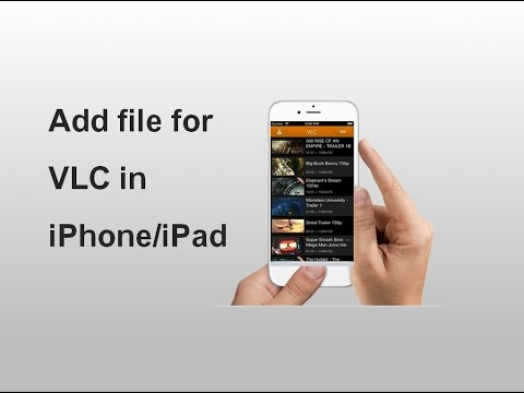 How to add files in vlc player on iphone