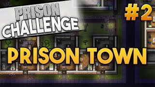 Prison Architect Challenge: PRISON TOWN ★ NEW NEIGHBORS (#2) - Prison Architect User Challenge