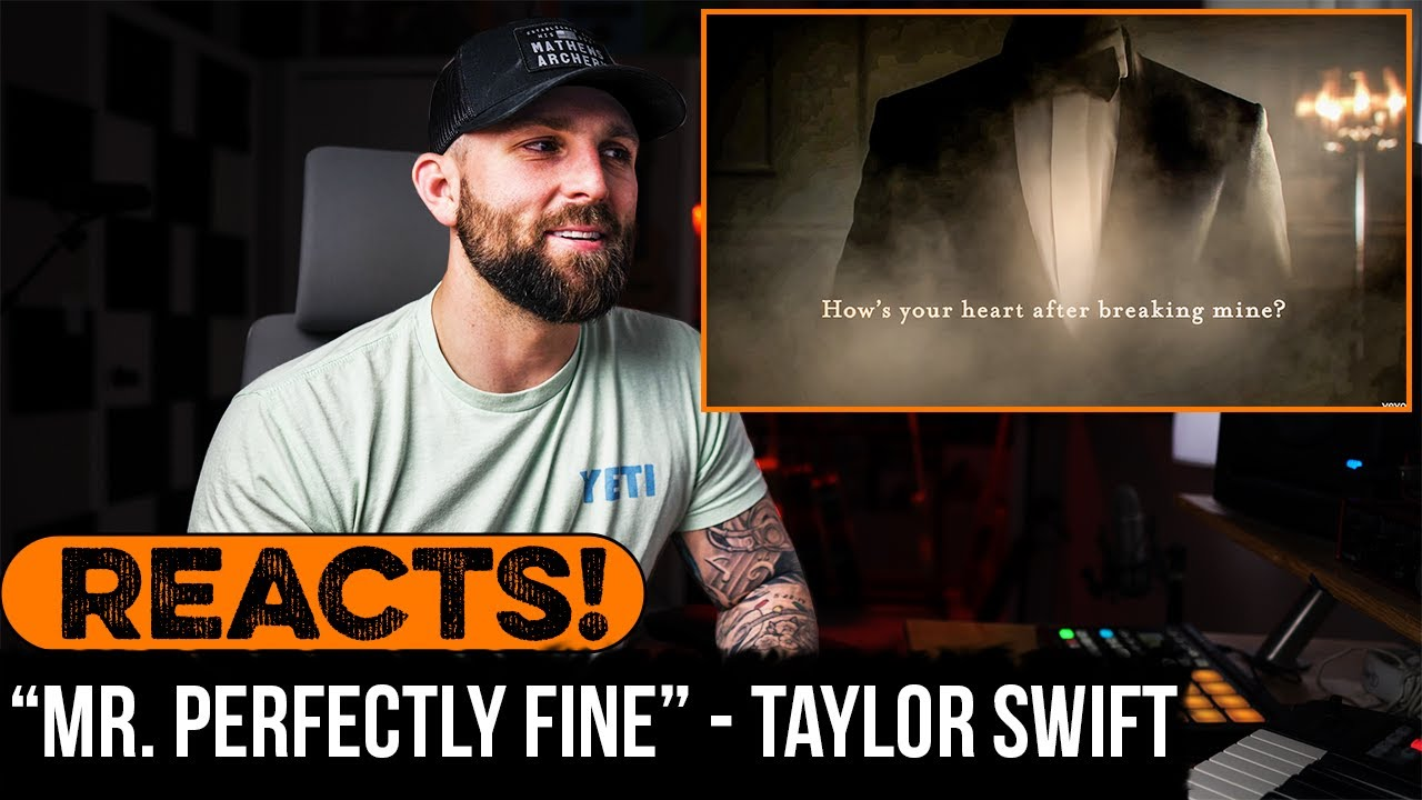 """MUSICIAN REACTS to Taylor Swift - """"Mr. Perfectly Fine"""""""