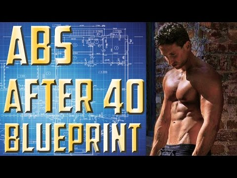 Abs After 40 Blueprint | How Men Over 40 Can Get Six Pack Abs!