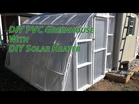 DIY PVC TUFTEX Polycarb Greenhouse Heated with DIY Solar Water Heater
